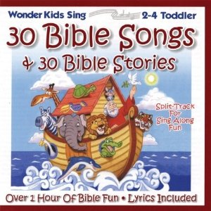 30 Bible Songs and Stories